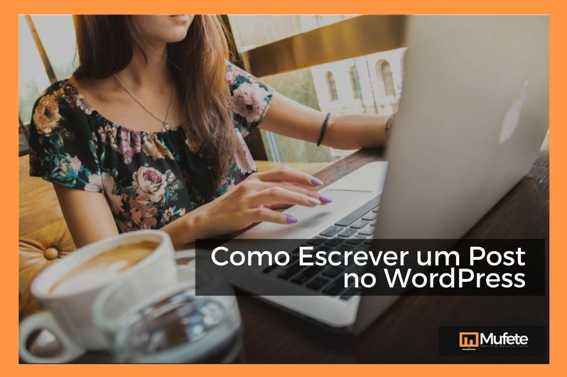 Como Escrever um Post no WordPress